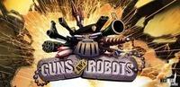 GUNS And ROBOTS game