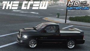 The Crew  Dodge Ram SRT10 Game...