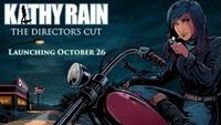Kathy Rain Director's Cut heading...