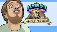 PewDiePie: Legend of the Brofist: pewdiepie: legend of the brofist gameplay (lets play)