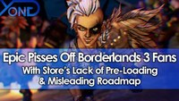 Borderlands 3: Epic Pisses Off Borderlands 3 Fans With Store's Lack Of Pre-Loading & Misleading Roadmap