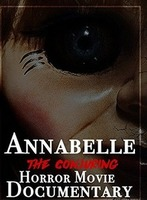 Annabelle The Conjuring Horror Movie Documentary