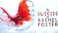 The Suicide of Rachel Foster releasing...