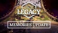 Dice Legacy announces Memories...