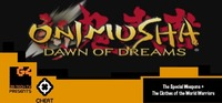 Onimusha: Dawn Of Dreams: Cheat! - Onimusha: Dawn of Dreams: Getting the Weapons and the Wear of the World Warriors