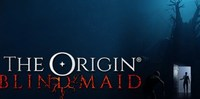 The Origin Blind Maid gets new...