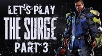 The Surge: Part 3 of The Surge is now available!