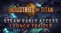 Industries of Titan Preview  Laying...