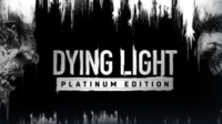 Dying Light Platinum Edition coming...