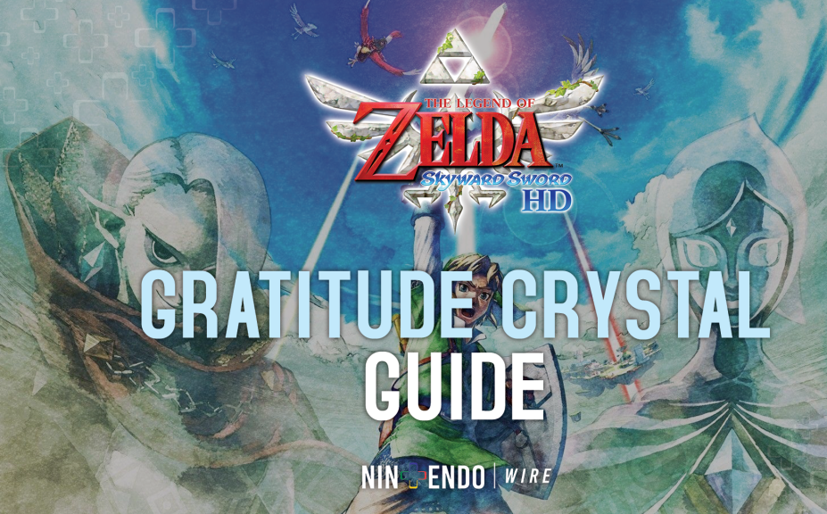 Guide - All Gratitude Crystal Locations in Zelda: Skyward Sword HD