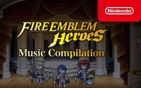 Fire Emblem Heroes Music Compilation...