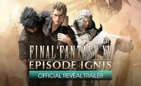 Final Fantasy XV Ignis DLC trailer...
