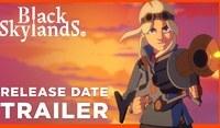 Black Skylands Preview  A heady...