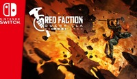 Red Faction: Guerrilla Re-Mars-tered: Red Faction: Guerilla Re-Mars-tered launches July 2 for Nintendo Switch