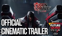 Gungrave GORE Future Games Show...