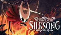 Hollow Knight Silksong Release...