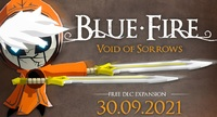 Blue Fire reveals free Void of...
