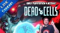 Dead Cells: 🔴 Castlevania Meets Darks Souls, Early Playstation 4 Access! - Dead Cells - LIVE STREAM [#01]