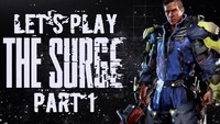 The Surge: Let's Play The Surge! Part 1 is now up on YouTube and Twitch!
