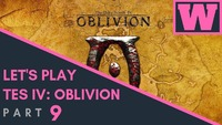 The Elder Scrolls IV: Oblivion: Let's Play TES IV: Oblivion! Part 9!