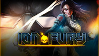 Ion Fury: Fantastic Build-Engine FPS Ion Fury by 3D Realms is out now