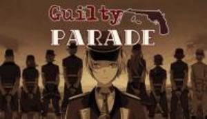 Guilty Parade game