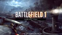Battlefield 1 Turning Tides Expansion...