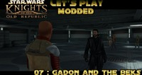 Star Wars: Knights of the Old Republic: Let's Play Modded Star Wars : Knights of the Old Republic - Episode 7