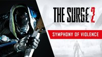 The Surge 2: Smyphony of Violence trailer for The Surge 2 preps you for the art of combat