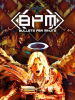 BPM Bullets Per Minute Review