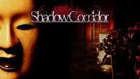 Shadow Corridor Haunts Switch Next...