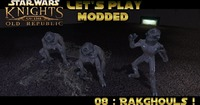 Star Wars: Knights of the Old Republic: Let's Play Modded Star Wars : Knights of the Old Republic - Episode 8