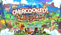Come hungry Overcooked All You...