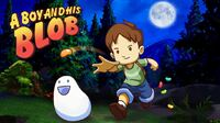 A Boy and His Blob for Switch Launches...