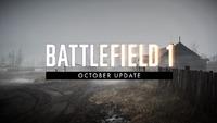 Battlefield 1 October Update Changes...