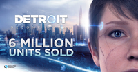 Detroit Become Human Has Sold Over...
