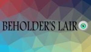 Beholders Lair game